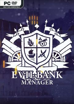 Download Evil Bank Manager v11.01.2019