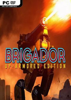 Brigador Up Armored Edition All Saints-RELOADED