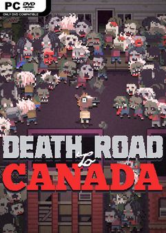 Download Death Road to Canada Build 21586